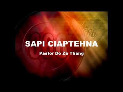 SAPI CIAPTEHNA ~ Pr. Do Za Thang