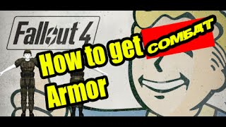 Fallout 4 - How to get full Combat Armor - Absalom