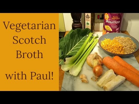 Making Scotch-ish Broth with Paul - December 2018