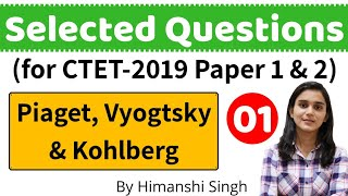 Piaget, Vyogtsky & Kohlberg's Important Questions for CTET