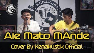AIE MATO MANDE - ZALMON ( COVER KEMAKUSTIK OFFICIAL )