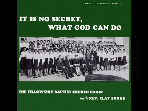 """He's My Everything"" (1965) Rev. Clay Evans"