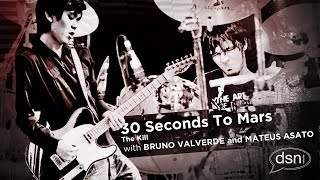 Bruno Valverde ft. Mateus Asato - 30 Seconds To Mars - The Kill