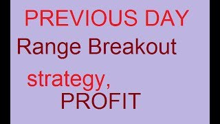 previous day high low breakout strategy