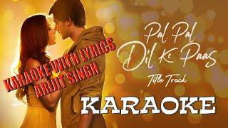 Pal Pal Dil Ke Paas | Karaoke With Lyrics
