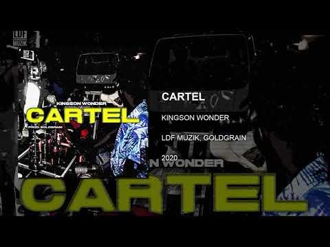 Kingson Wonder - Cartel (Prod. Goldgrain)