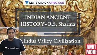 L3: Indian Ancient History - R.S. Sharma   Indus Valley Civilization   UPSC CSE 2021-2022