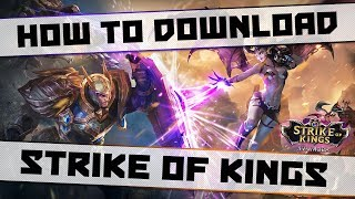 How to Download Strike of Kings! No VPN - Android