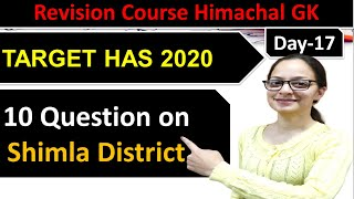 Day-18 Shimla District Questions for HAS 2020 | Himachal GK for HAS & Allied Exams #TargetHAS2020