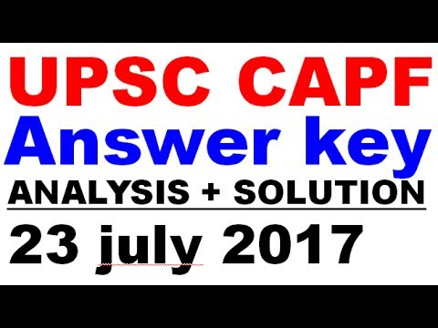 UPSC CAPF Exam 2017 Analysis | Solution | Solved paper | Answer Key