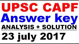 upsc-capf-exam-2017-analysis-solution-solved-paper-answer-key
