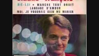 claude françois ( moi je voudrais bien me marier ) version regiesigle