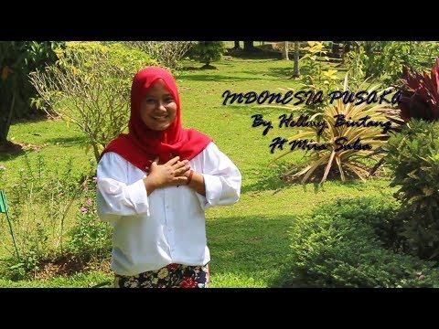 INDONESIA PUSAKA By Helmy Bintang Ft Mira Salsa