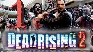 Прохождение Dead Rising 2 - Часть 1