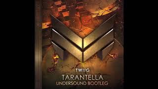 TWIIG - Tarantella (Undersound Hardstyle Bootleg)