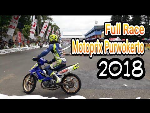 Full Road Race Purwokerto 2018 !! Full Motoprix Purwokerto 2018
