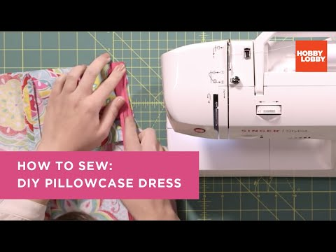 Learn To Sew Pillowcase Dress Youtube