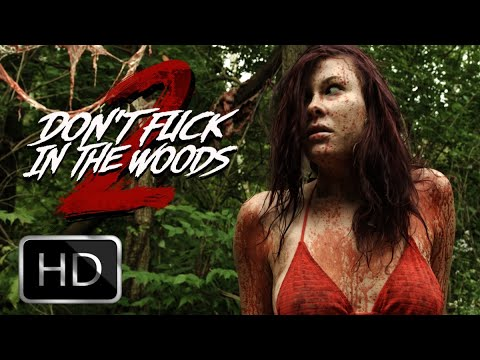 """Download Don't Fuck In The Woods 2 """"Official Trailer"""""""