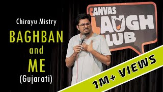 baghban and me gujarati stand up comedy by chirayu mistry