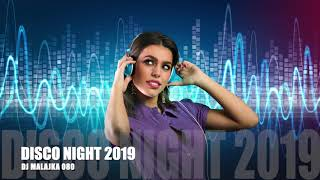DISCO NIGHT PARTY 2019 ( DJ MALAJKA 080 )