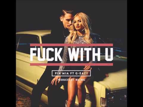 Pia Mia ft. G-Eazy - F*ck With You (REMIX)
