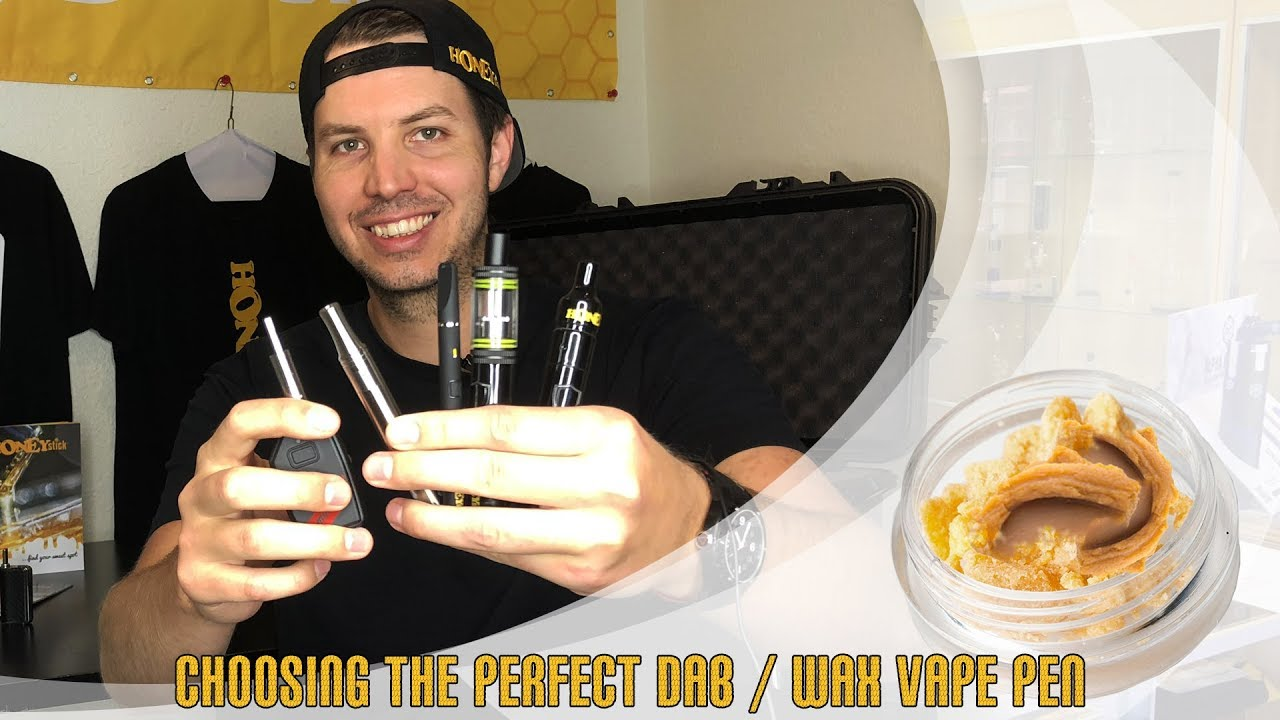 Choosing the Best HoneyStick Dab / Wax / Concentrates Vape Pen