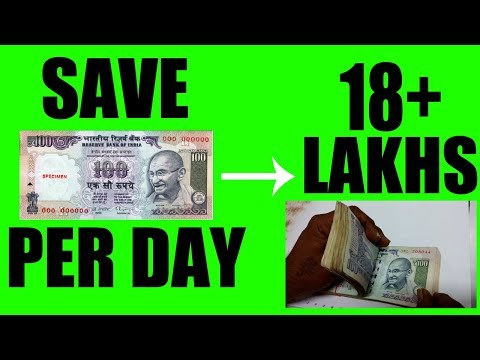Save 18,00,000 Lakhs By Saving Rs 100 Per Day