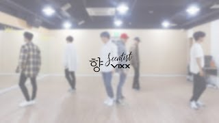 vixx         scentist  dance practice video  moving cam ver