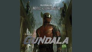 Hail Gundala (From