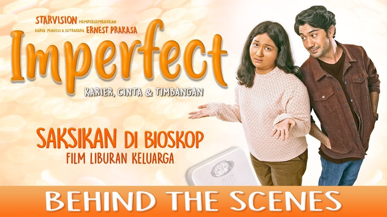 Imperfect Karier Cinta Timbangan Official Behind The Scenes
