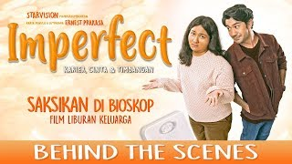 IMPERFECT: Karier, Cinta & Timbangan - Official Behind The Scenes