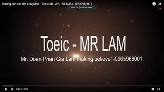 Fanpage : https://www.facebook.com/Mr.LamEnglishTOEIC/?fref=ts Link...