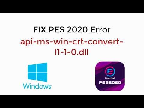 FIX PES 2020 Error Api-ms-win-crt-convert-l1-1-0.dll