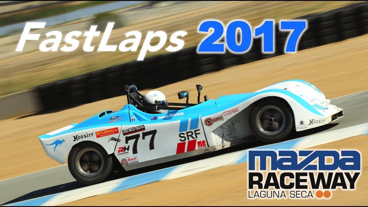 2017 Fast Laps - Mazda Raceway Laguna Seca - YouTube