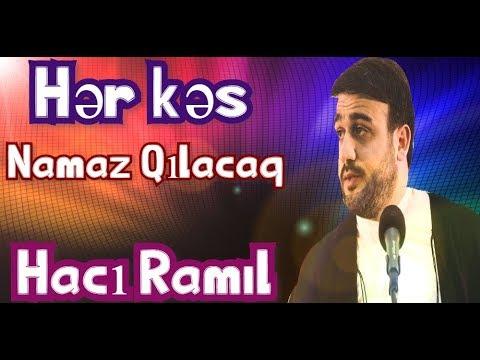 Gəl namaz qıl - Hacı Ramil