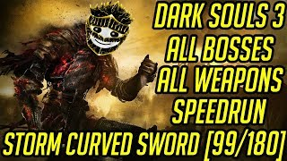 DS3 Every Weapon Every Boss Speedrun (Storm Curved Sword) (99/180)