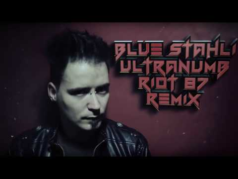 Blue Stahli  ULTRAnumb RIOT 87 Remix Dubstep  Rock