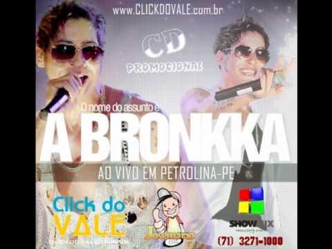 Camelô [NOVA] @ABronkkaoficial 2012 - #Clickdovale