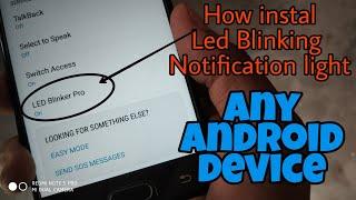 How install Led blinker light notification Any Samsung & Android device J7 Pro, J7 Prime, [HINDI]
