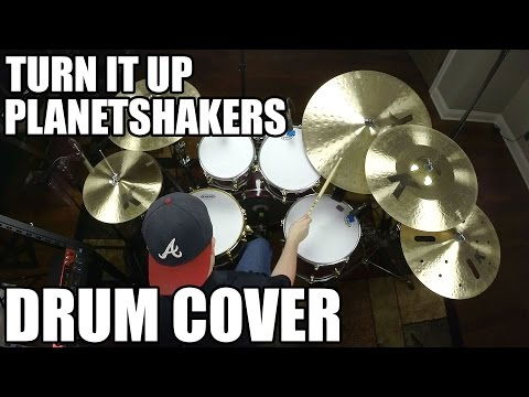 Turn It Up - Planetshakers Drum Cover HD