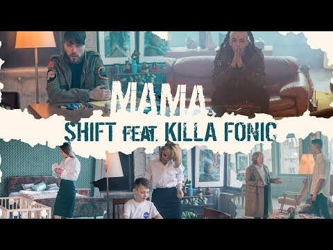 SHIFT - Mama (feat. KILLA FONIC) | Videoclip Oficial