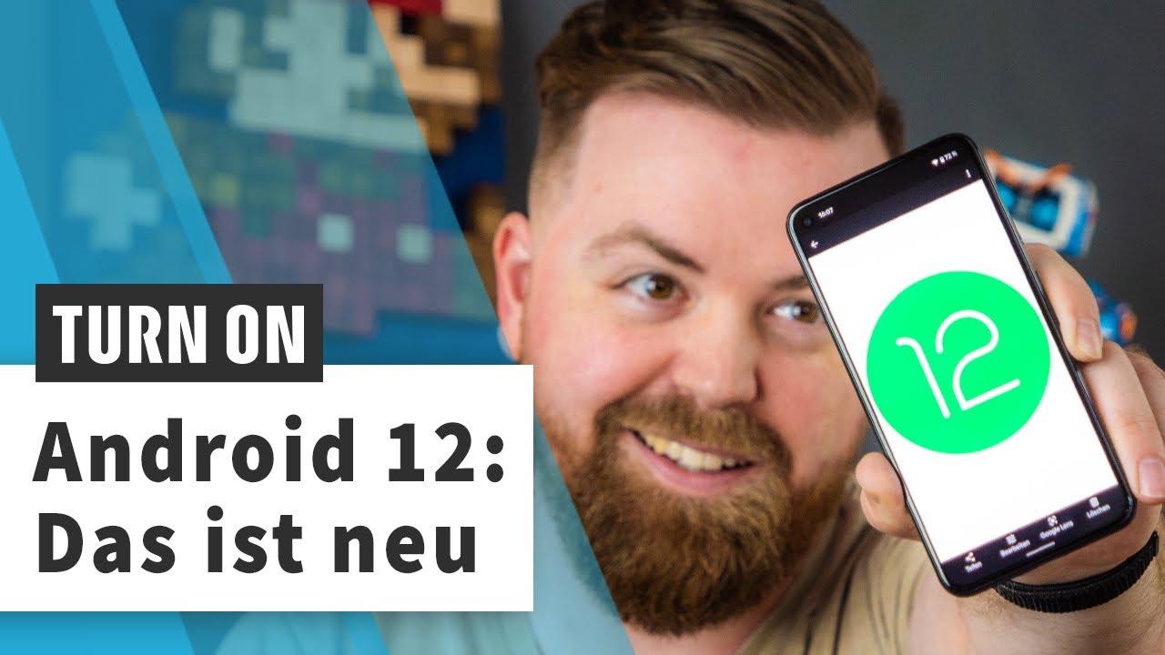 Android 12 im Überblick: Das sind die Neuerungen