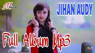 Single Terbaru -  Jihan Audy Full Album Mp3 Dangdut Koplo