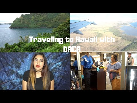 Traveling To Hawaii With DACA|| My Experience