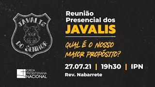 ENCONTRO DOS JAVALIS DO SENHOR - LORD'S BOARS (Qual é o nosso maior propósito?) - 27/07/21