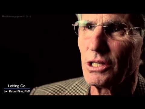 MBSR, The Attitude of Letting Go by Jon Kabat-Zinn