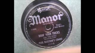 Paul Bascomb's Combo - Doin' Your Tricks