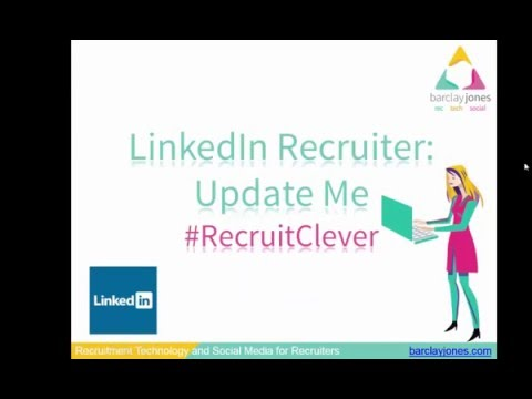 LinkedIn Recruiter's Awesome Update Me Button – Helps you Spy