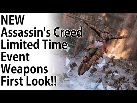 For Honor - NEW Assassin's Creed Limited Time Event Weapons First Look!! thumbnail
