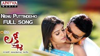 Lakshmi Telugu Movie    Nenu Puttindemo Full Song    Venkatesh,Nayantara